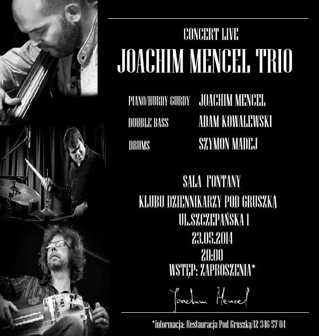 Ogłoszenie darmowe. Lokalizacja:  Kraków. ARCHIWALNE - Wszystkie. Joachim Mencel Trio w Sali.