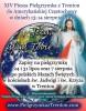 Ogłoszenie darmowe. Lokalizacja:  Trenton, NJ. IMPREZY - Religijne. Zapraszamy na XIV Pieszą Pielgrzymkę.