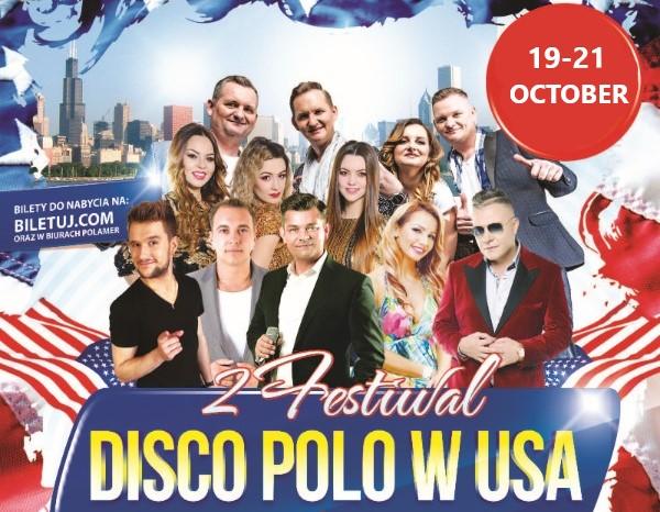Ogłoszenie darmowe. Lokalizacja:  CHICAGO, NEW YORK, LODI, PHOENIX. IMPREZY - Koncerty muzyczne.   Festiwal Disco Polo.