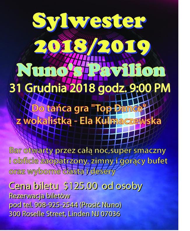 Ogłoszenie darmowe. Lokalizacja:  TRENTON,LINDEN I OKOLICE. IMPREZY - Pikniki i zabawy taneczne. SYLWESTER 2018/19 w Nuno's Restaurant.
