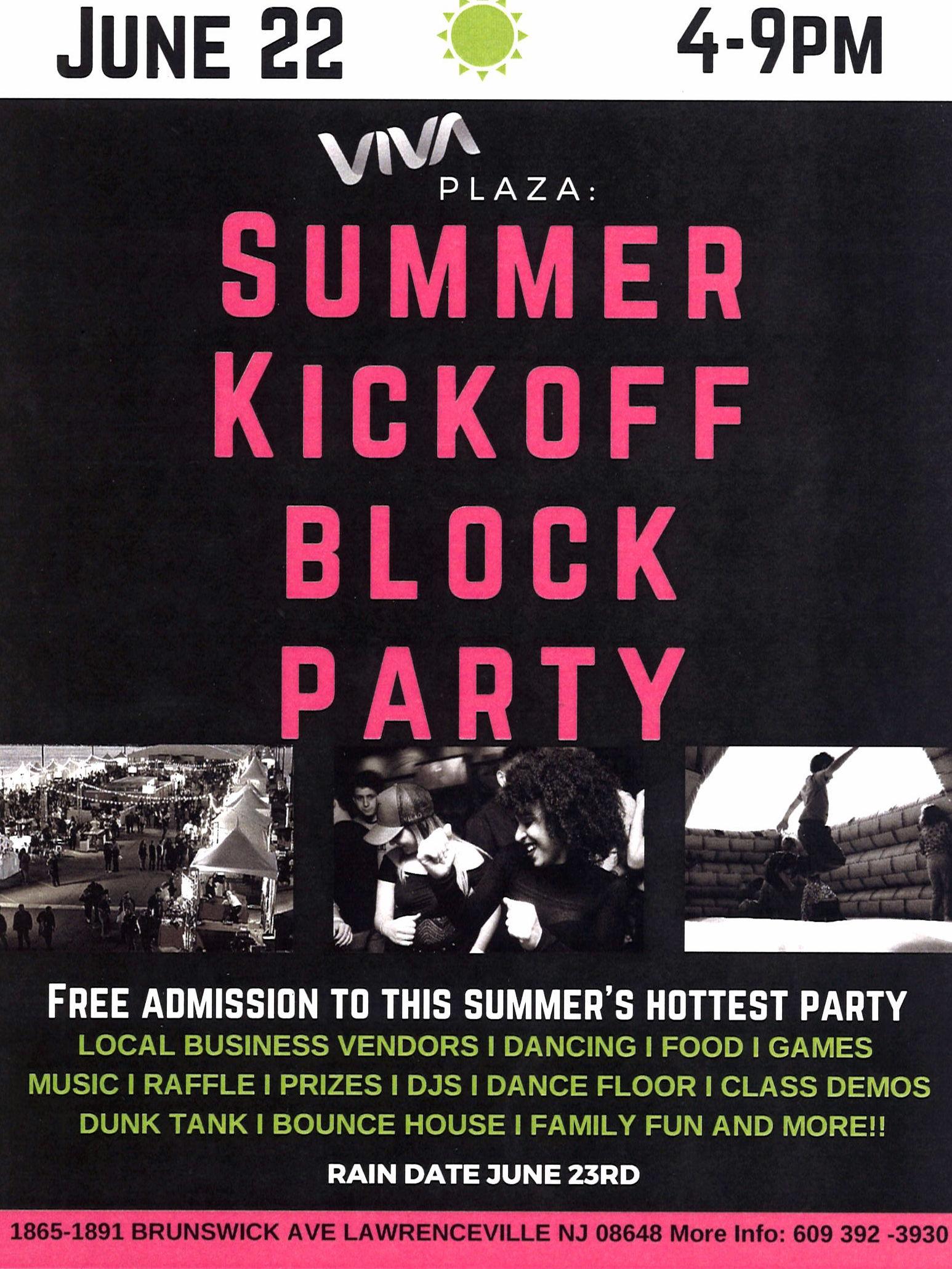 Ogłoszenie darmowe. Lokalizacja:  VIVA PLAZA - LAWRENCEVILLE. EVENTS - Others. SUMMER KICKOFF BLOCK PARTY.